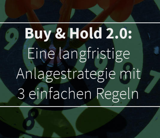 Buy and Hold 2.0: Langfristige Anlagestrategie