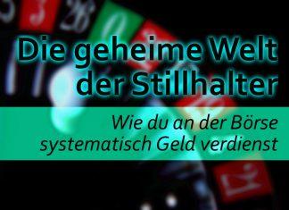 Geheime Welt der Stillhalter - An der Börse systematisch Geld verdienen