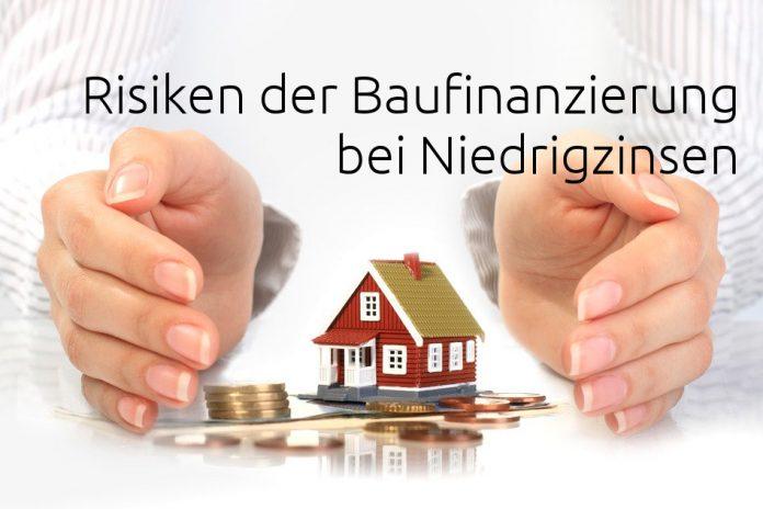 Risiken der Baufinanzierung bei Niedrigzinsen