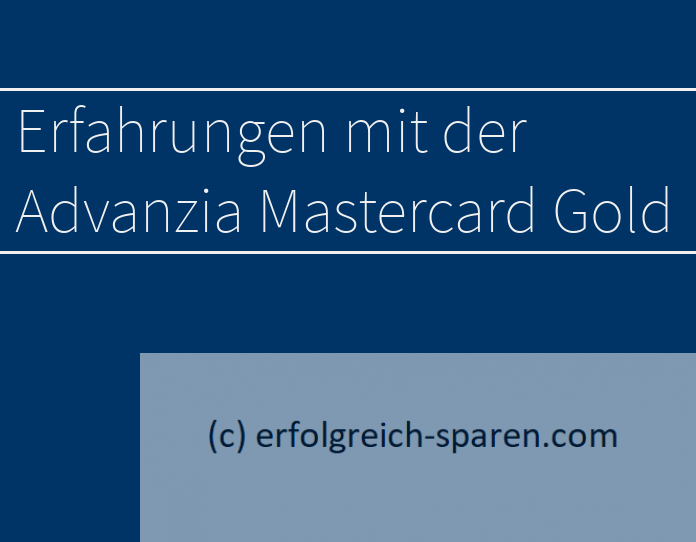 Erfahrungen Mit Advanzia Mastercard Gold Kostenlose Kreditkarte Erfolgreich Sparen