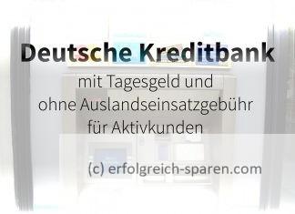 Deutsche Kreditbank mit neuen Konditionen