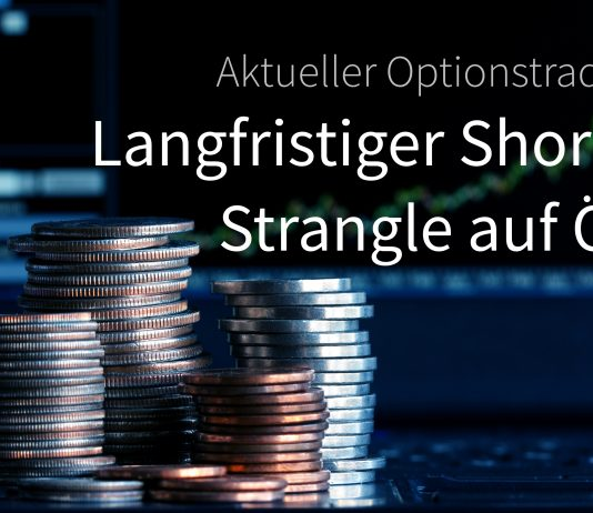 Short Strangle auf Öl