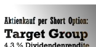Aktienkauf per Short Option: Target Group mit 4,3 % Dividendenrendite