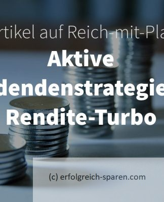 Aktivie Dividendenstrategie mit Rendite-Turbo